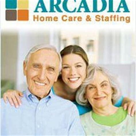 arcadia home care staffing home health care 516 e