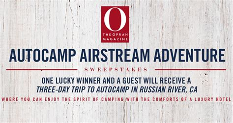 Oprah Sweepstakes 2017 - oprah magazine auto c airstream adventure sweepstakes oprah com acaasweeps