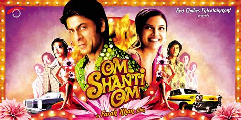 themes in indian film om shanti om om shanti om movie cast crew