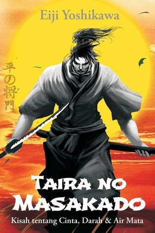 taira no masakado by eiji yoshikawa reviews discussion bookclubs lists