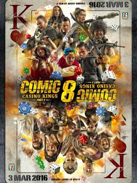 film bioskop terbaru comic 8 5 jam tayang film comic 8 casino kings part 2 kantongi