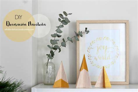 decoracion navide a sencilla decoraci 243 n navide 241 a f 225 cil y sencilla el taller de las