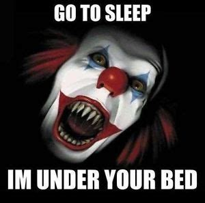 go to bed clown creepy clown scary men s t shirt under your bed halloween