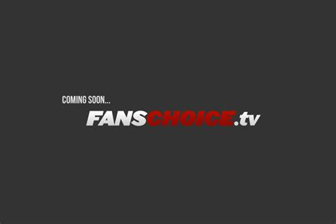 fans choice tv app industry fans choice online tv network for lower tier