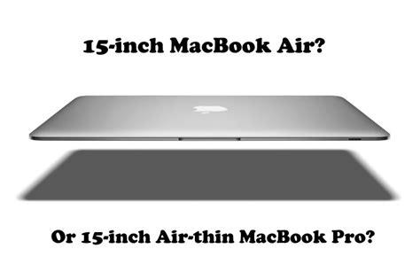 Macbook Air 11 Inch Di Indonesia report apple to ship new machine 15 inch macbook