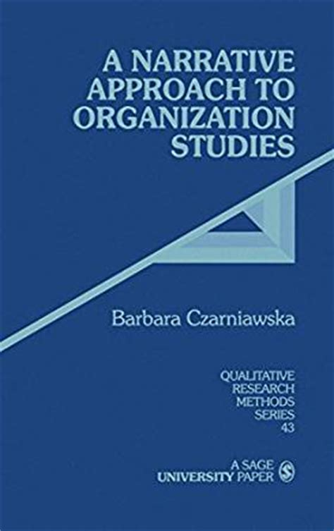 2 qualitative methodologies in organization studies volume ii methods and possibilities books a narrative approach to organization studies qualitative