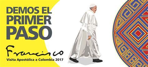 confirman visita papa francisco a colombia en 2017 el heraldo 187 el papa francisco y su visita a colombia en javeriana est 233 reo cali