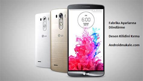reset android lg g3 lg g3 beat hard reset fabrika ayarlarına d 246 nd 252 rme