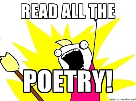 Poetry Meme - meme poem 28 images national poetry day all the poem