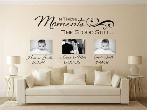 in these moments time stood still wall decal custom