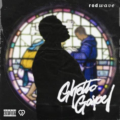 rod wave ghetto gospel   rap album covers