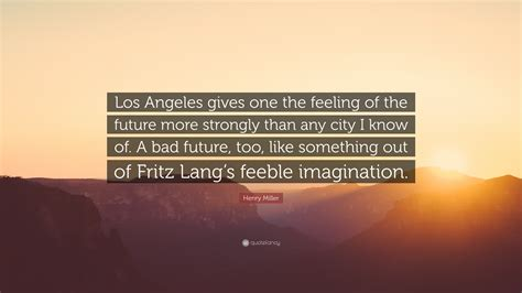 quotes about los angeles los angeles quotes www miifotos
