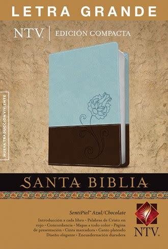 libro biblia compacta letra grande santa biblia ntv edici 243 n compacta letra grande piel italiana azul chocolate ntv