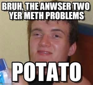 Bruh Memes - anti meth memes images reverse search