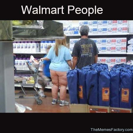 Walmart Memes - people of walmart meme