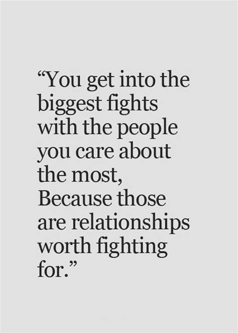 9 Reasons Why A Relationship Is Worth Fighting For by 25 Best Fight For Quotes On