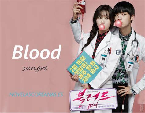 imagenes de novelas coreanas en español blood novelas coreanas en espa 209 ol latino online