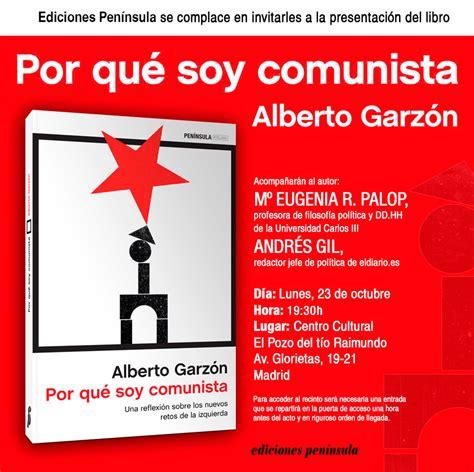 libro eugenia 97 las calles de venecia quot por qu 233 soy comunista quot de alberto garz 243 n