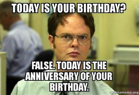 Memes For Birthdays - top 29 birthday memes quotes and humor