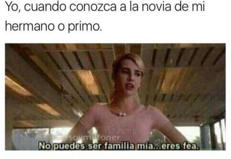 Imagenes Te Extraño Primo   dopl3r com memes yo cuando conozca a la novia de mi
