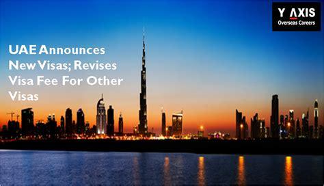 emirates visa dubai uae announces new visa categories and revises old visas fee