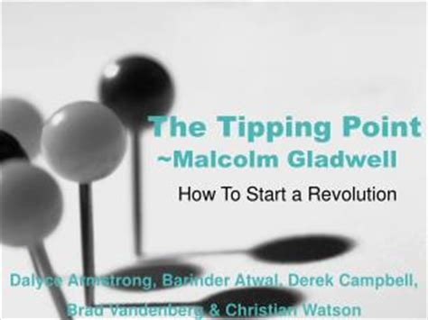 More On Monday The Tipping Point By Malcolm Gladwell by Ppt Malcolm Gladwell Powerpoint Presentation Id 2648780