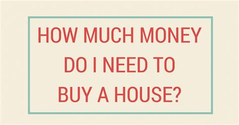 taghow much money do i need to buy a home infographic