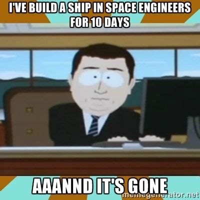 25 best memes about space engineers space engineers 9 best space engineers images on space engineers engineering and technology