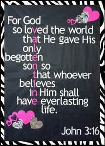 John 3 16 no way i used this verse for a valentine board at the