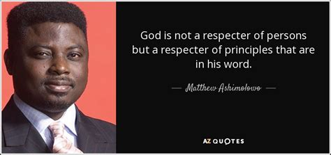 Z Is A Of His Word by Top 19 Quotes By Matthew Ashimolowo A Z Quotes