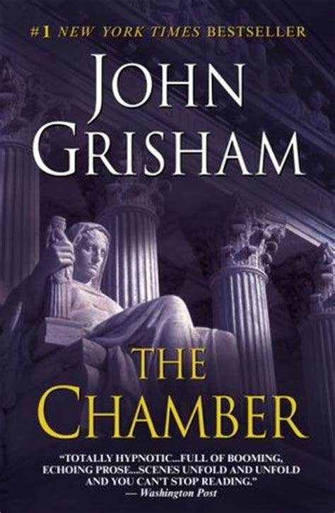 Grisham The Chamber the chamber by grisham reviews discussion