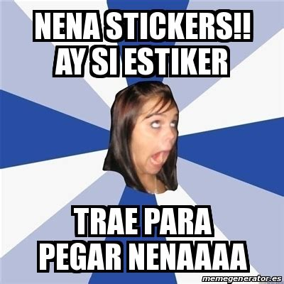 Meme Stickers For Facebook - meme annoying facebook girl nena stickers ay si