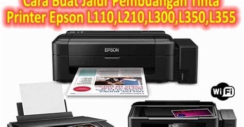 Printer Epson L300 Tinta Sublime Pusat Modifikasi Printer Infus Cara Buat Jalur Pembuangan Tinta Printer Epson L110 L210 L300