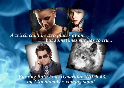 I Am A Witch Ally 10 best ally shields guardian witch novels images on witch witches and bruges