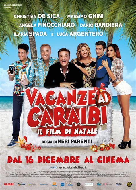 film natale 2015 vacanze ai caraibi il film di natale film 2015