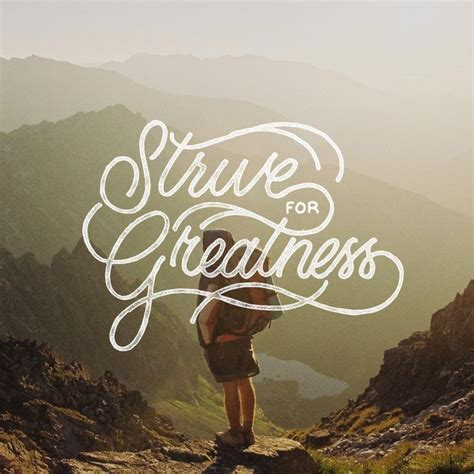 strive for greatness tattoo strive for greatness on inspirationde