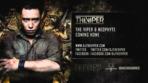 the viper neophyte coming home
