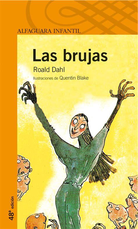 descargar libro de texto las brujas no se quejan un manual de sabiduria concentrada descargar las brujas de roald dahl pdf y epub al dia libros
