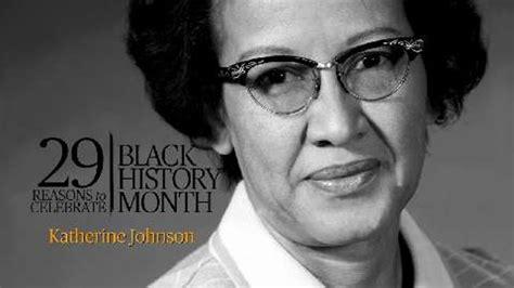 katherine johnson code why katherine johnson is important to black history month