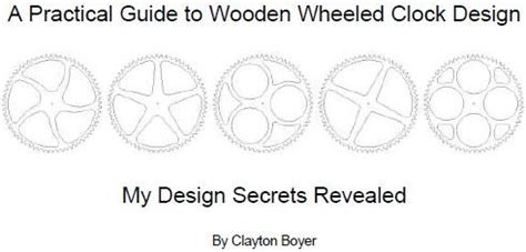 practical pattern making pdf quot a practical guide to wooden wheeled clock design