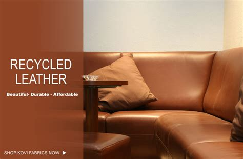 buy leather for upholstery buy recycled leather fabric kovifabrics com