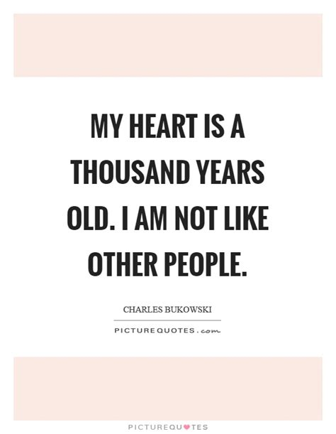 Not Like My charles bukowski quotes sayings 680 quotations page 2