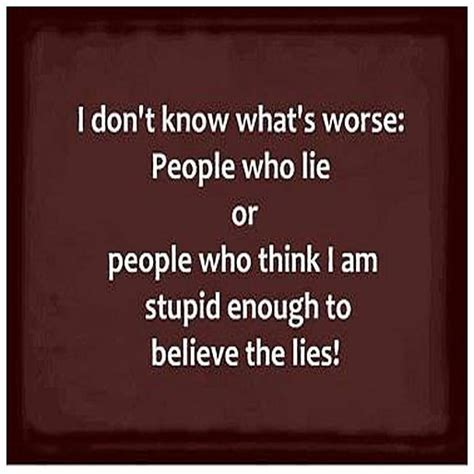 what s in a name lies believelies the 25 best lying friends quotes ideas on you