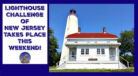 nj lighthouse challenge new jersey lighthouse challenge returns this weekend