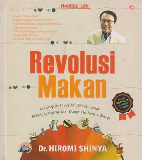 Buku Nutrisi Gizi Revolusi Makan bukukita revolusi makan toko buku
