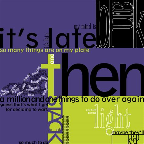 typography poem it s late poetry typography by colorchrome on deviantart