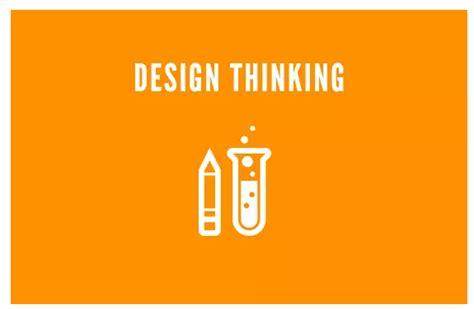Design Thinking Mba Programs by 什么是设计思维design Thinking 风靡全球的创造力培养方法 最初的梦想 博客园