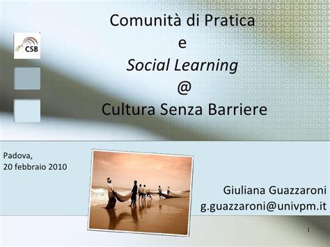 cultura si鑒e social comunita di pratica e social learning cultura senza