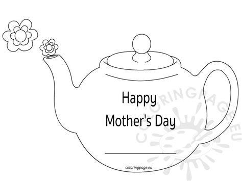s day teapot card template and big cup s day teapot card coloring page