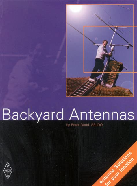 backyard antennas by peter dodd g3lod